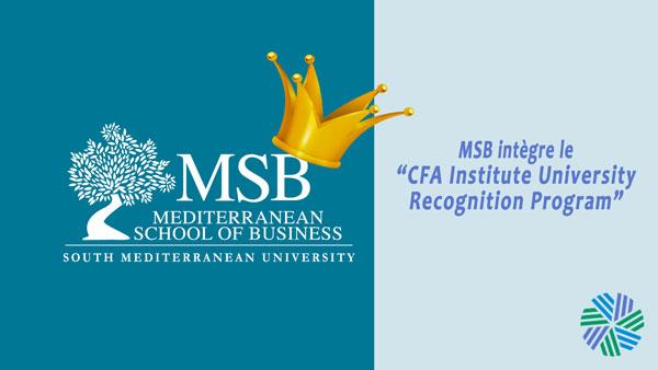 """La Mediterranean School of Business rejoint le """"University Recognition Program"""" du CFA Institute"""