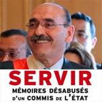 Signature du livre de Abbès Mohsen : Servir, mémoires désabusés d'un commis de l'Etat