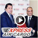 En vidéos : Tous les détails sur Express Air Cargo