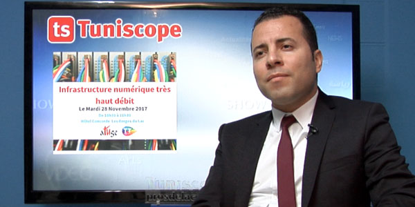 En vidéo : Ouissem Ghorbel parle de l'Infrastructure numérique très haut débit en Tunisie