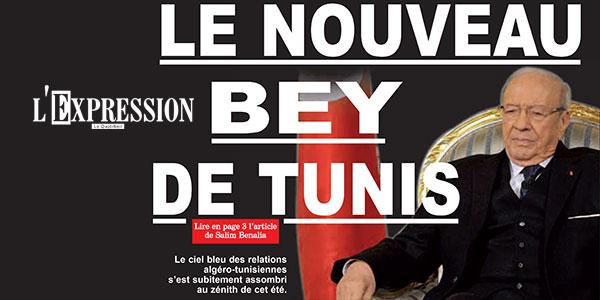 Béji Caid Essebsi, le nouveau Bey de Tunis titre L'Expression