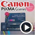 En vidéo : Découvrez les nouvelles imprimantes ''Pixma G series'' de Canon