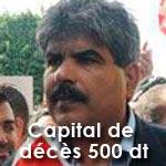 Le capital décès de Mohamed Brahmi par l'ANC est de 500 dt