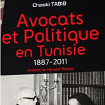 'Avocats et politique en Tunisie' de Chawki Tabib