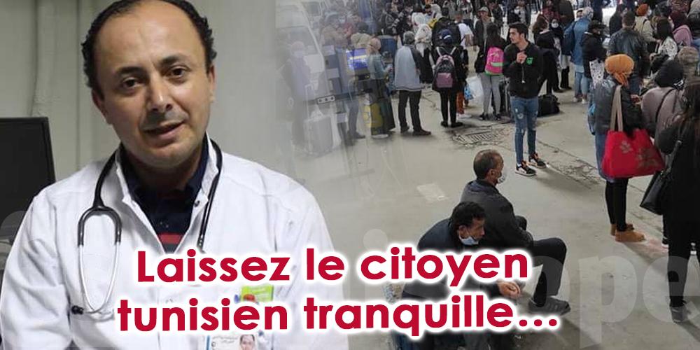 ''Laissez le citoyen tunisien tranquille''