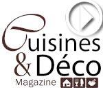 En vidéo : 'Cuisines et Déco', le nouveau magazine des passionnés de la décoration et de la gastronomie
