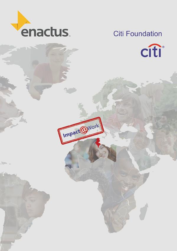 Enactus et la Fondation Citi s'associent pour accompagner 4000 jeunes pour devenir des Entrepreneurs sociaux dans la région du Maghreb. Enactus