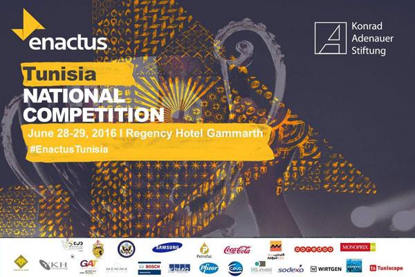 Enactus Tunisie organise sa Compétition Nationale 2016 sous le thème L'Entrepreneuriat social vecteur de création d'emplois