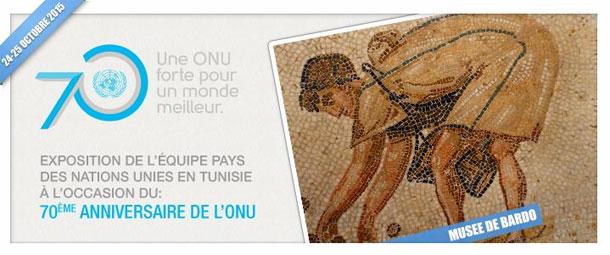 Exposition des Nations Unies au Musée du Bardo pour le 70ème anniversaire de l'Organisation