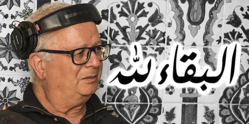 Faouzi Thabet, le grand Ingénieur du Son n'est plus