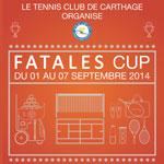 Le Fatales Cup du 1er au 7 Septembre au tennis club de Carthage