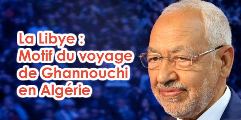Après la Turquie, Rached Ghanouchi part en Algérie pour examiner le dossier libyen