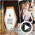 En vidéos : Découvrez la gamme de soins ''Abeille Royale'' et les nouveautés maquillage de la maison Guerlain