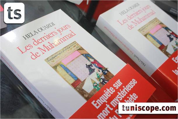 Foire du livre : Les derniers jours de Muhammad de Hela Ouardi en rupture de stock