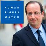 Human Rights Watch : Le président Hollande devrait aborder la question des droits humains
