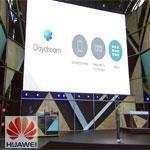 Huawei fait partie des premiers à soutenir Daydream, la plate-forme de Google pour Haute Performance de la Réalité Virtuelle Mobile