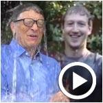 En vidéo : Mark Zuckerberg à Bill Gates : un seau d'eau glacée sur la tête !