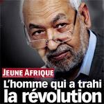 Jeune Afrique : Ghannouchi l'homme qui a trahi la révolution