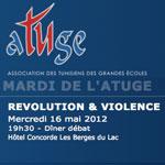 REVOLUTION & VIOLENCE sujet du Mardi de l'Atuge du 16 mai