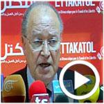 En vidéo : Mustapha Ben Jaafer : Je voudrai exprimer mes déceptions…