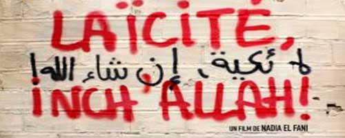 Après Ni Allah ni maitre, Nadia El Fani change le titre de son film : Laïcité Inch'Allah