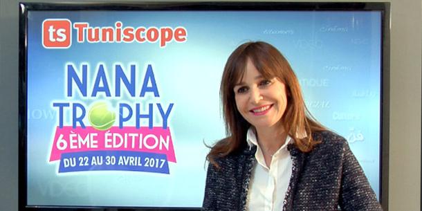 En vidéo : Mme Salma Elloumi nous parle de la 6ème édition du tournoi Nana Trophy