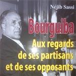 Néjib Sassi présente son livre: 'Bourguiba aux regards de ses partisans et de ses opposants'
