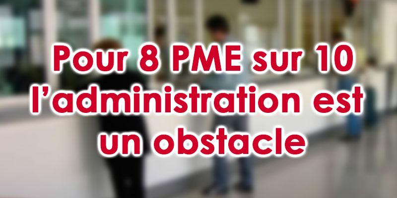 Pour 8 PME sur 10 l'administration est un obstacle