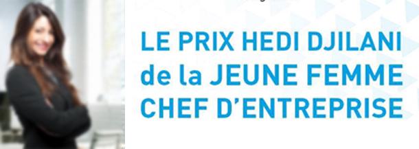 Lancement de la 1ère édition du Prix Hedi Djilani de la Jeune Femme Chef d'Entreprise