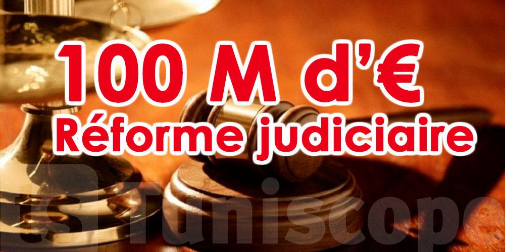 Qu'en-est-il 100 millions d'euros accordés par l'UE destinés à la réforme judiciaire ?