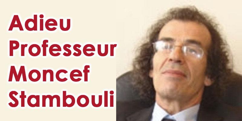 Moncef Stambouli Professeur à Centrale Paris n'est plus