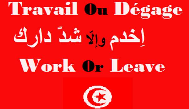 « Travaille ou Dégage », ou le ras-le-bol des Tunisiens