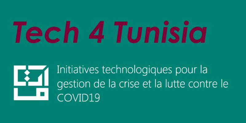 Tech 4 Tunisia, appel à initiatives technologiques pour la gestion de la crise COVID-19
