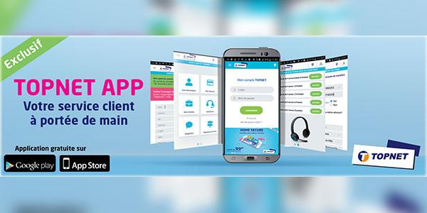 TOPNET APP : La nouvelle Application d'assistance client en ligne de TOPNET