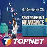 La promo 'Sans payement ni avance jusqu'à 2015' est de retour chez Topnet