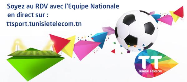 Avec  Tunisie  Telecom Soyez  au  rendez-vous  avec  le  onze  national !