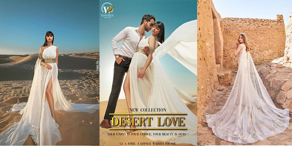 Desert love collection :Beaucoup plus qu'une collection, signée Espace Wahiba