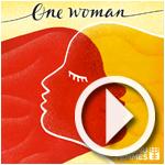 ''One Woman'' : 25 artistes chantent la femme à l'occasion de la journée mondiale des femmes