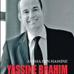 Yassine Brahim : Comment être ministre sous la révolution…