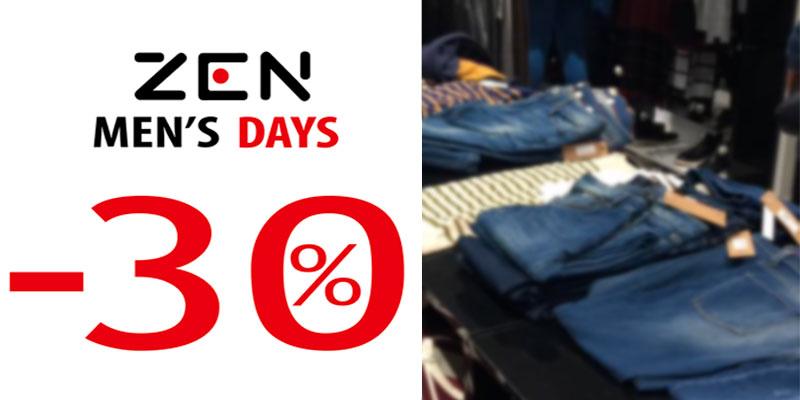 Les magasins ZEN proposent 30% de réduction à l'occasion des ZEN MEN'S DAYS