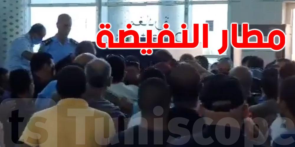 بالفيديو: إحتجاجات وفوضى عارمة بمطار النفيضة